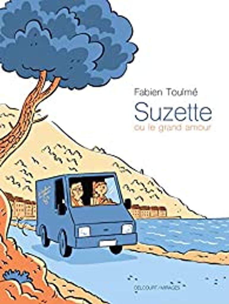 Suzette ou Le grand amour / Fabien Toulmé ; couleur Toulmé et Philippe Ory  