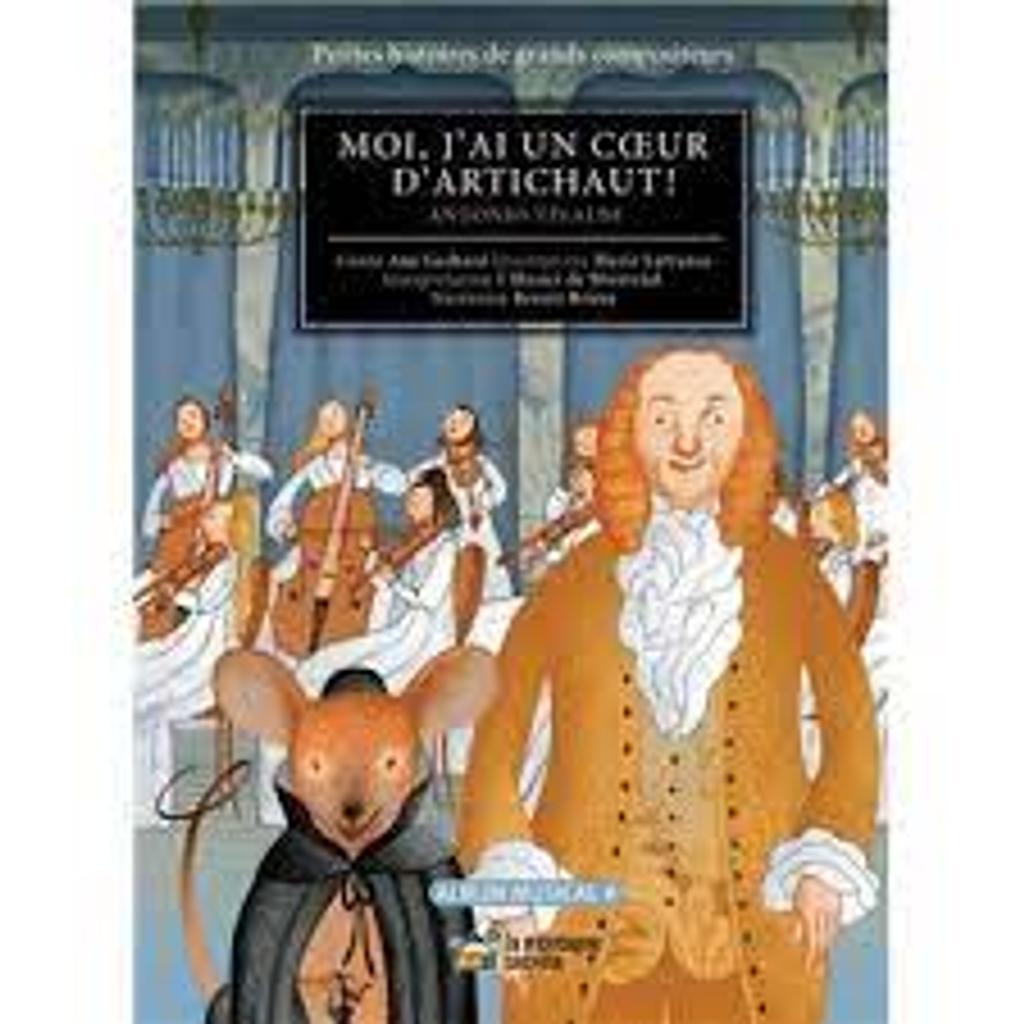 Moi, j'ai un coeur d'artichaut ! : Antonio Vivaldi. Album musical |