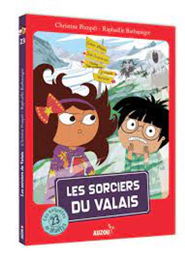 Les sorciers du Valais : Coup de coeur / Christine Pompéï, illustrateur Raphaëlle Barbanègre  