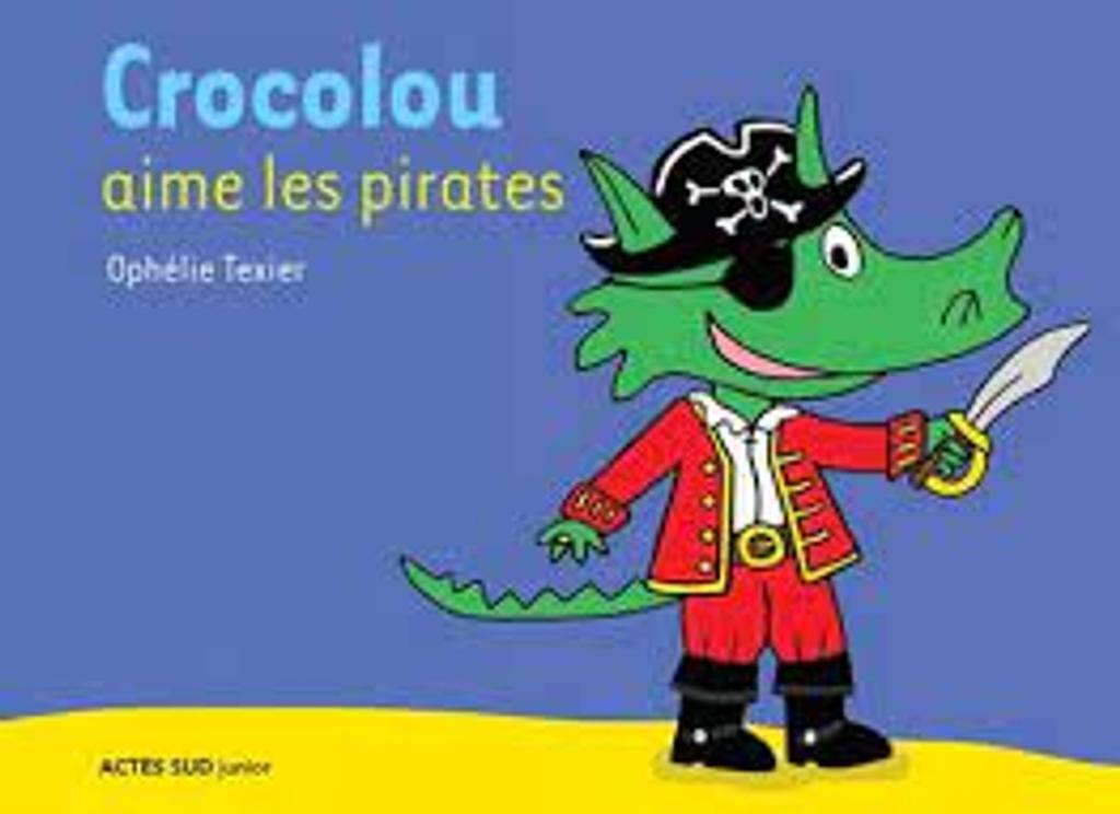 Crocolou aime les pirates  