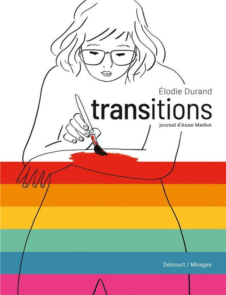 Transitions : journal d'Anne Marbot / Elodie Durand |