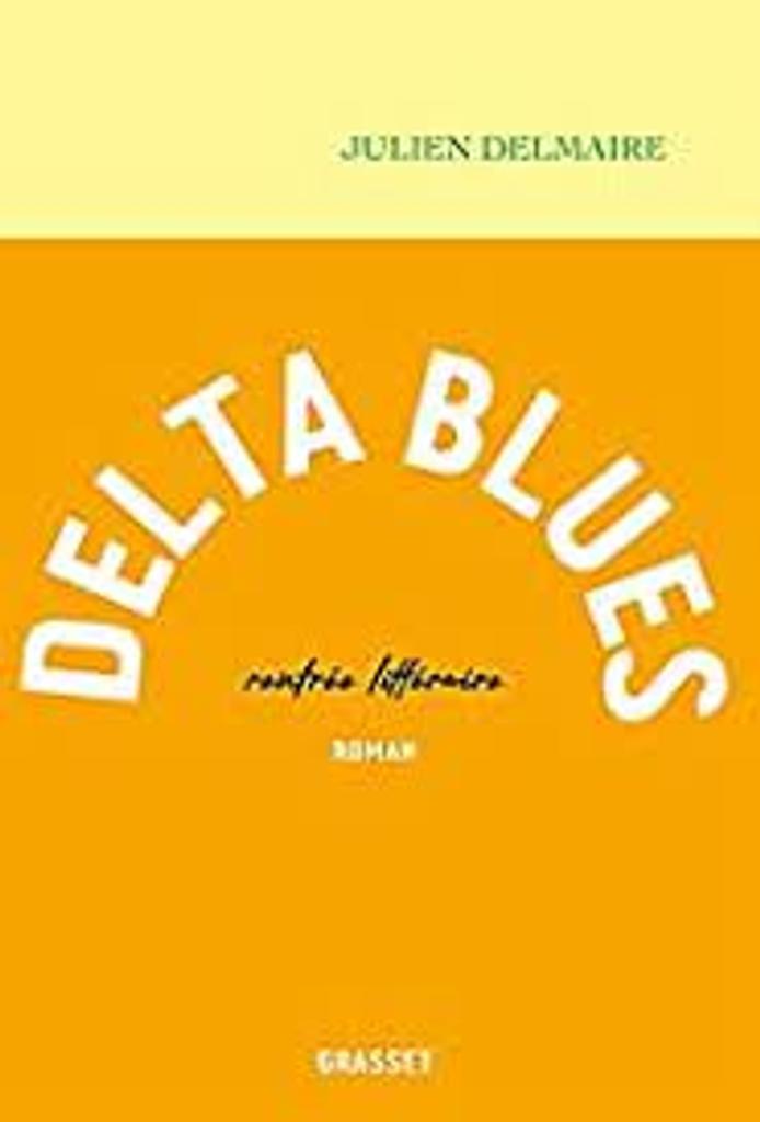 Delta blues / Julien Delmaire  