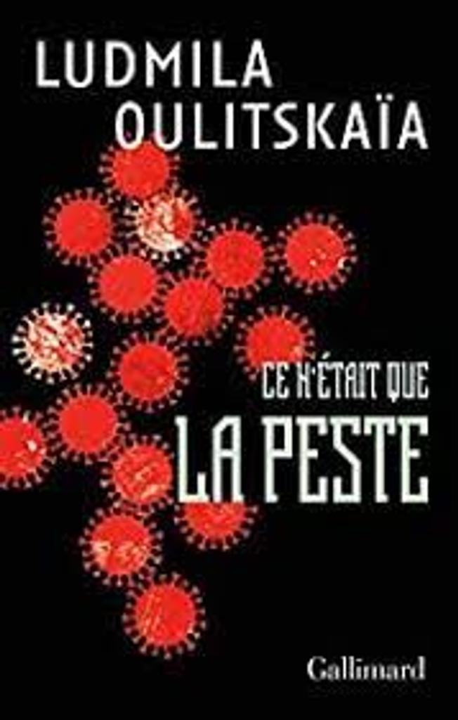 Ce n'était que la peste : scénario / Ludmila Oulitskaïa  |