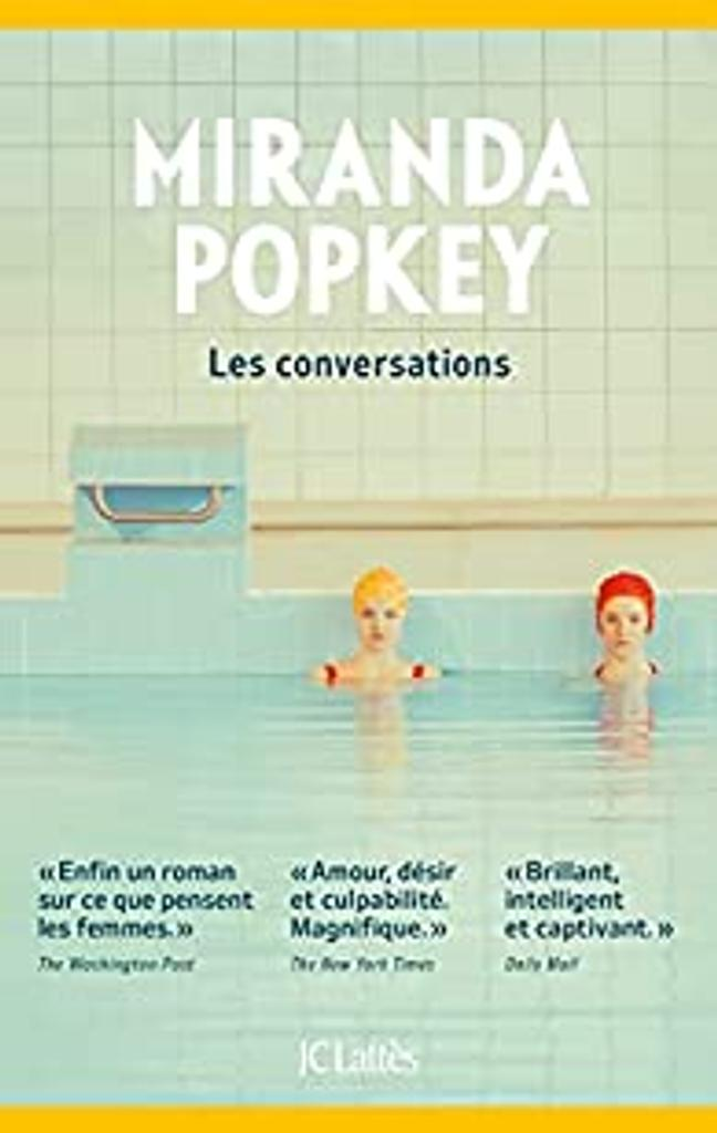 Les conversations : roman / Miranda Popkay |