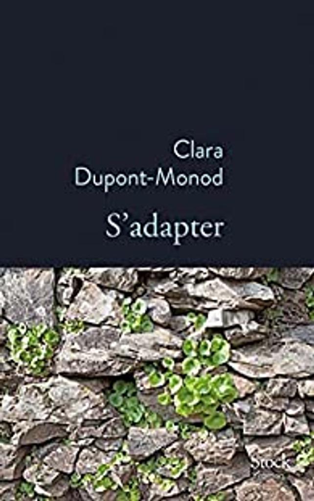 S'adapter : roman / Clara Dupont-Monod |