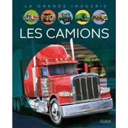 Les camions   Vandewiele, Agnès. Auteur